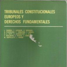 Libros de segunda mano: TRIBUNALES CONSTITUCIONALES EUROPEOS Y DERECHOS FUNDAMENTALES. VARIOS. 1984. Lote 232161715