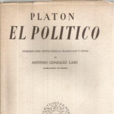 Libros de segunda mano: EL POLÍTICO,. ANTONIO GONZALEZ LASO. 1955. Lote 232161915