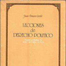 Libros de segunda mano: LECCIONES DE DERCHO POLITICO. JUAN DONOSO CORTES. 1984. Lote 232161930