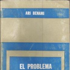 Libros de segunda mano: EL PROBLEMA JUDIO EN LA UNION SOVIETICA. ARI BENAMI. 1967. Lote 232161980