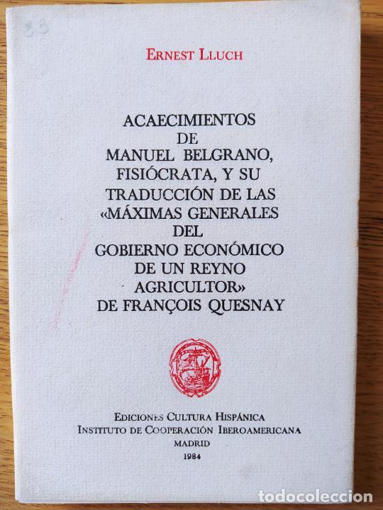 ACAECIMIENTOS DE MANUEL BELGRANO, FISIOCRATA. F. QUESNAY, ED. CULTURA HISPANICA, 1984. FACSIMIL (Libros de Segunda Mano - Pensamiento - Política)
