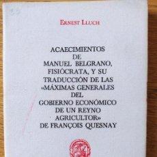 Libros de segunda mano: ACAECIMIENTOS DE MANUEL BELGRANO, FISIOCRATA. F. QUESNAY, ED. CULTURA HISPANICA, 1984. FACSIMIL. Lote 232426915