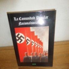Libros de segunda mano: LA COMUNIDAD POPULAR NACIONALSOCIALISTA - DISPONGO DE MAS LIBROS. Lote 233502445