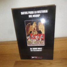 Libros de segunda mano: DATOS PARA LA HISTORIA DEL NSDAP / N.S.D.A.P. DR. HANS VOLZ SA STURMFUHRER - DISPONGO DE MAS LIBROS. Lote 233502965