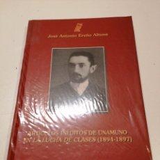 Libros de segunda mano: ARTÍCULOS INEDITO DE UNAMUNO EN LA LUCHA DE CLASES - JOSÉ ANTONIO EREÑO ALTUNA. Lote 234173350