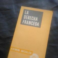 Libros de segunda mano: ARMIN MOHLER. LA DERECHA FRANCESA.. Lote 234308980
