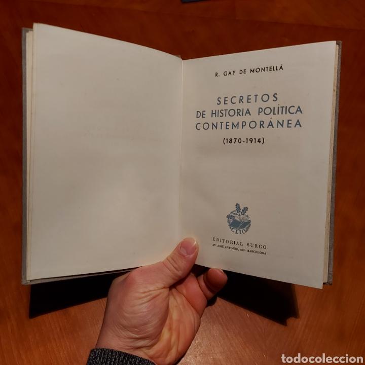Libros de segunda mano: Ilustrado Secretos de la Historia Política Contemporánea Primera Edición 1944 Surco GAY DE MONTELLÀ - Foto 3 - 234929735