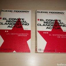 Libros de segunda mano: EL COMITÉ REGIONAL CLANDESTINO ACTÚA - ALEXEI FIODOOROV - TOMOS 2 Y 3. Lote 234941865