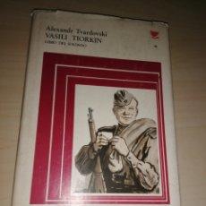 Libros de segunda mano: VASILI TIORKIN - LIBRO DEL SOLDADO - ALEXANDER TVARDOVSKI. Lote 234945440