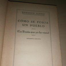 Libros de segunda mano: CÓMO SE FORJA UN PUEBLO - RODOLFO LLOPIS. Lote 234953520