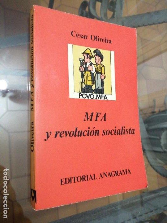 CESAR OLIVEIRA - MFA Y REVOLUCION SOCIALISTA (Libros de Segunda Mano - Pensamiento - Política)