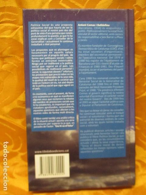 Libros de segunda mano: POLITICA SOCIAL - ANTONI COMAS - DEDICADO Y FIRMADO POR EL AUTOR - COMO NUEVO - Foto 10 - 235200700