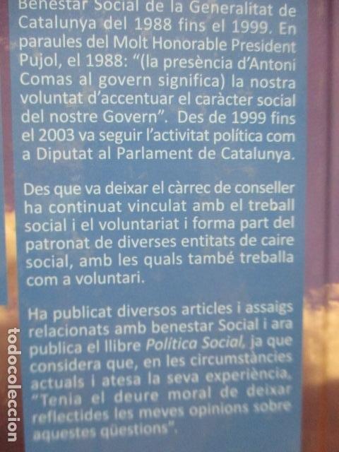 Libros de segunda mano: POLITICA SOCIAL - ANTONI COMAS - DEDICADO Y FIRMADO POR EL AUTOR - COMO NUEVO - Foto 14 - 235200700