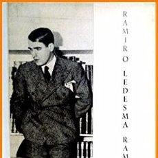 Libros de segunda mano: RAMIRO LEDESMA RAMOS MONTERO DIAZ, SANTIAGO . CIRCULO CULTURAL RAMIRO LEDESMA RAMOS., MADRID, 1962.. Lote 235480130