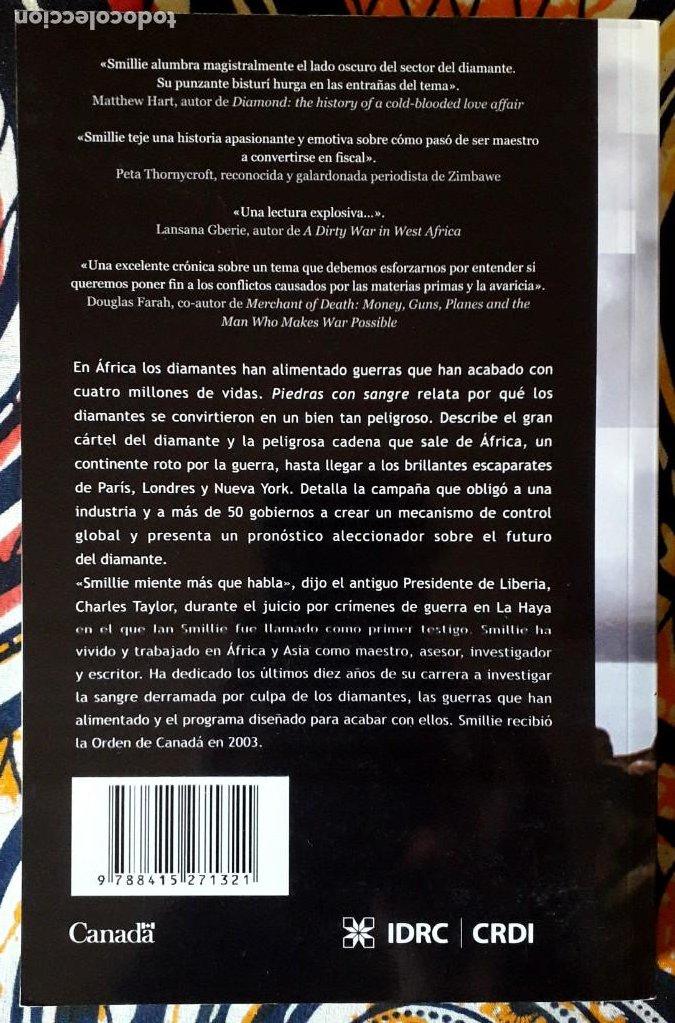 Libros de segunda mano: Ian Smillie . Piedras con sangre. Avaricia, corrupción y guerra en el comercio internacional ... - Foto 2 - 235626290