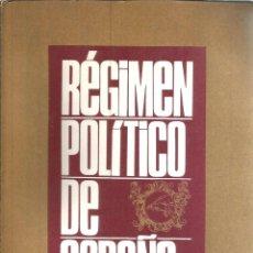 Libros de segunda mano: REGIMEN POLITICO DE ESPAÑA. PUBLICADO EN 1973 - JOSE ZAFRA VALVERDE. Lote 235938665