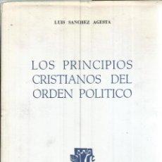 Libros de segunda mano: PRINCIPIOS CRISTIANOS DEL ORDEN POLITICO. PUBLICADO EN 1962 - LUIS SANCHEZ AGESTA. Lote 235938715