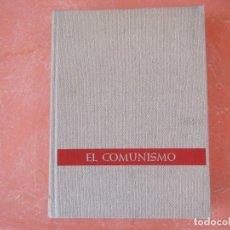 Libros de segunda mano: EL COMUNISMO. DE MARX A MAO TSE-TUNG. Lote 236198765