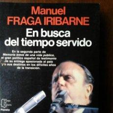 Libros de segunda mano: EN BUSCA DEL TIEMPO SERVIDO. Lote 236199975