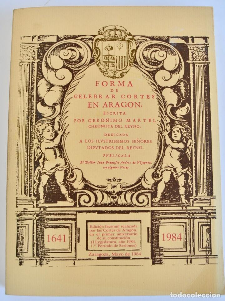 GERÓNIMO MARTEL. FORMA DE CELEBRAR CORTES EN ARAGÓN. EDICIÓN FACSÍMIL. CORTES DE ARAGÓN 1984 (Libros de Segunda Mano - Pensamiento - Política)