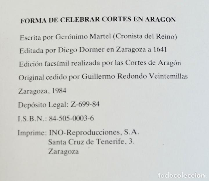 Libros de segunda mano: Gerónimo Martel. Forma de Celebrar Cortes en Aragón. Edición Facsímil. Cortes de Aragón 1984 - Foto 2 - 236353805