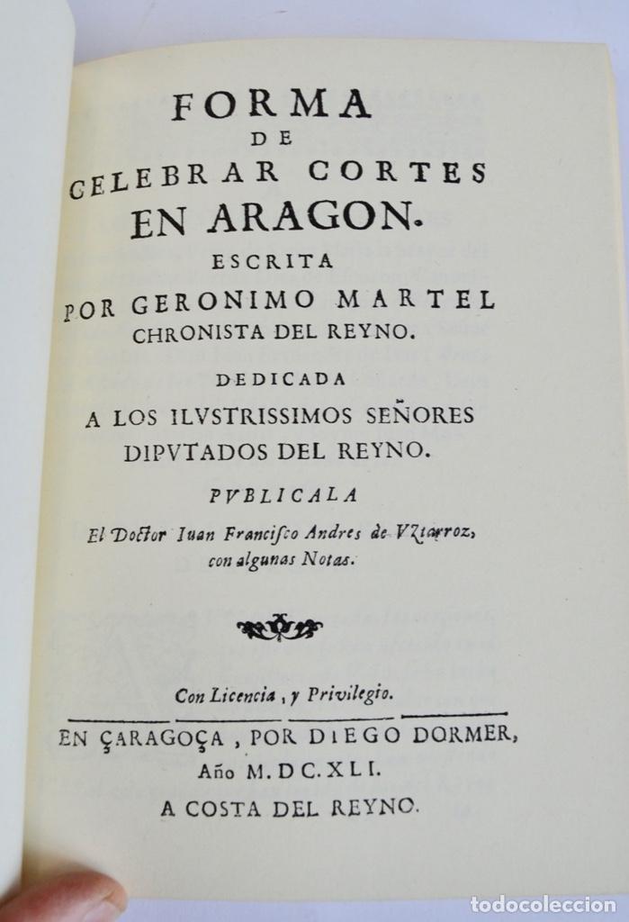Libros de segunda mano: Gerónimo Martel. Forma de Celebrar Cortes en Aragón. Edición Facsímil. Cortes de Aragón 1984 - Foto 6 - 236353805