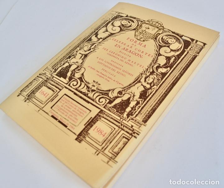 Libros de segunda mano: Gerónimo Martel. Forma de Celebrar Cortes en Aragón. Edición Facsímil. Cortes de Aragón 1984 - Foto 13 - 236353805