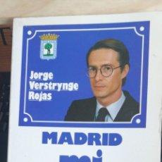 Libros de segunda mano: MADRID MI DESAFIO. JORGE VERSTRYNGE EDITORIAL EL BURGO 1983 ISBN 8486194008 RUSTICA ILUSTRADA IN. Lote 236356770