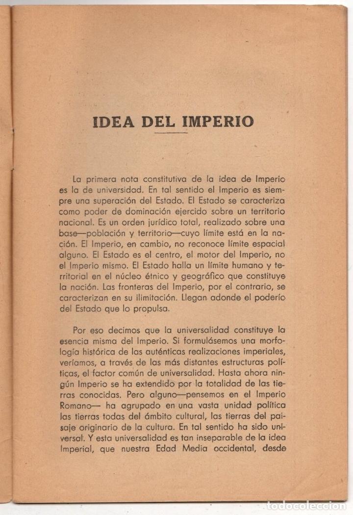 Libros de segunda mano: IDEA DEL IMPERIO. SANTIAGO MONTERO DIAZ. POLITICA NACIONAL Y POLITICA INTERNACIONAL. FRANQUISMO 1943 - Foto 2 - 236359480