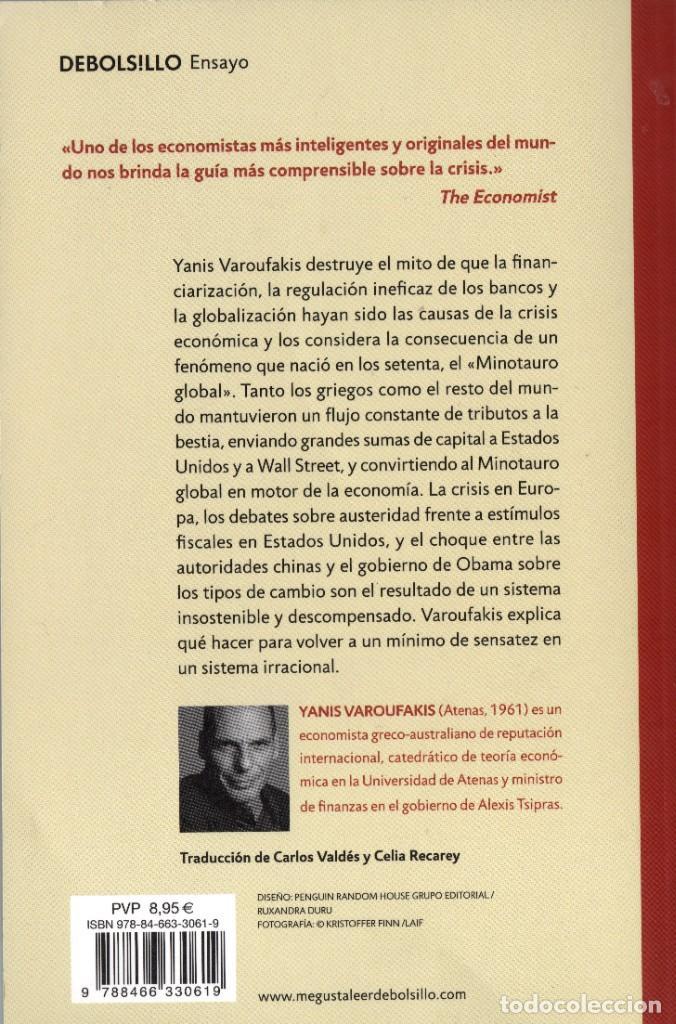 Libros de segunda mano: El Minotauro global. Yanis Varoufakis. Plaza & Janés. 2015. 333 Págs. Tapa blanda. - Foto 2 - 236363175