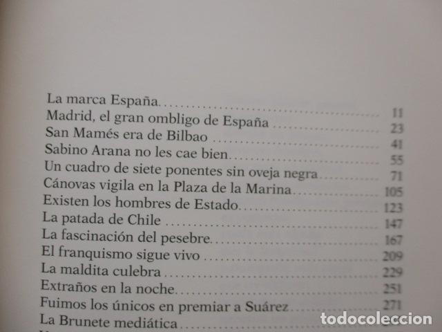 Libros de segunda mano: EXTRAÑOS EN MADRID: UNA REPÚBLICA CONFEDERAL PARA UNA ESPAÑA PLURAL. ANASAGASTI - Foto 8 - 236417770