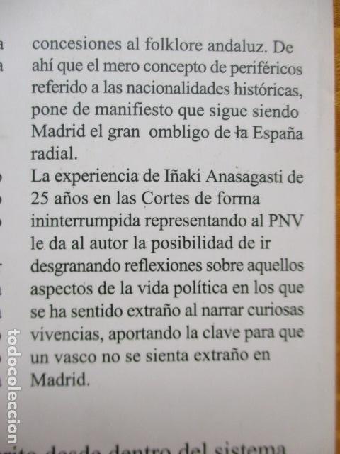 Libros de segunda mano: EXTRAÑOS EN MADRID: UNA REPÚBLICA CONFEDERAL PARA UNA ESPAÑA PLURAL. ANASAGASTI - Foto 14 - 236417770