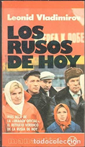 LOS RUSOS DE HOY - LEONID VLADIMIROV (Libros de Segunda Mano - Pensamiento - Política)