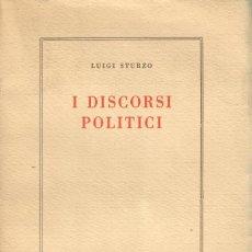 Libros de segunda mano: I DISCORSI POLITICI / LUIGI STURZO (LIBRO EN ITALIANO). Lote 236516950