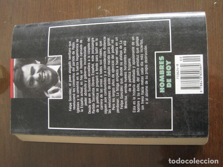 Libros de segunda mano: Ismael Fuente - El caballo cansado. El largo adiós de Felipe González. temas de hoy 1991 - Foto 3 - 236518310