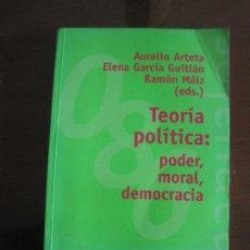 Libros de segunda mano: VARIOS - TEORÍA POLÍTICA: PODER, MORAL, DEMOCRACIA. ALIANZA 2003. Lote 236520175
