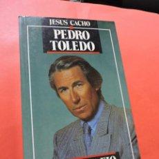 Libros de segunda mano: PEDRO TOLEDO. EL DESAFÍO. CACHO, JESÚS. TEMAS DE HOY. Lote 236523180