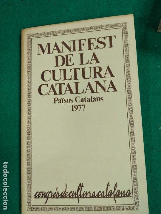 MANIFEST DE LA CULTURA CATALANA. PAISOS CATALANS 1977.CONGRES DE CULTURA CATALANA. (Libros de Segunda Mano - Pensamiento - Política)