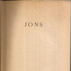 Livros em segunda mão: JONS. ANTOLOGÍA Y PRÓLOGO DE JUAN APARICIO. PUBLICADO EN 1939 - SIN AUTOR. Lote 236804310