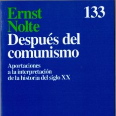 Livres d'occasion: ERNST NOLTE. DESPUÉS DEL COMUNISMO. ARIEL. 1995. 220 PÁGS. TAPA BLANDA CON SOLAPA.. Lote 236878920
