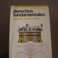 Libros de segunda mano: GREGORIO PECES BARBA - DERECHOS FUNDAMENTALES. BIBLIOTECA UNIVERSITARIA GUADIANA 1976. Lote 236901140