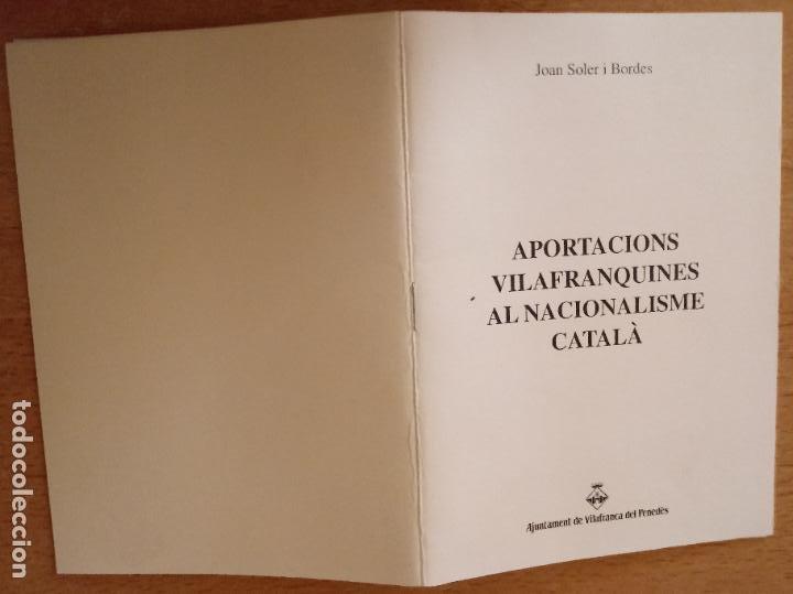 APORTACIONS VILAFRANQUINES AL NACIONALISME CATALÀ - JOAN SOLER I BORDES - TEXT CONFERÈNCIA - CATALÀ (Libros de Segunda Mano - Pensamiento - Política)