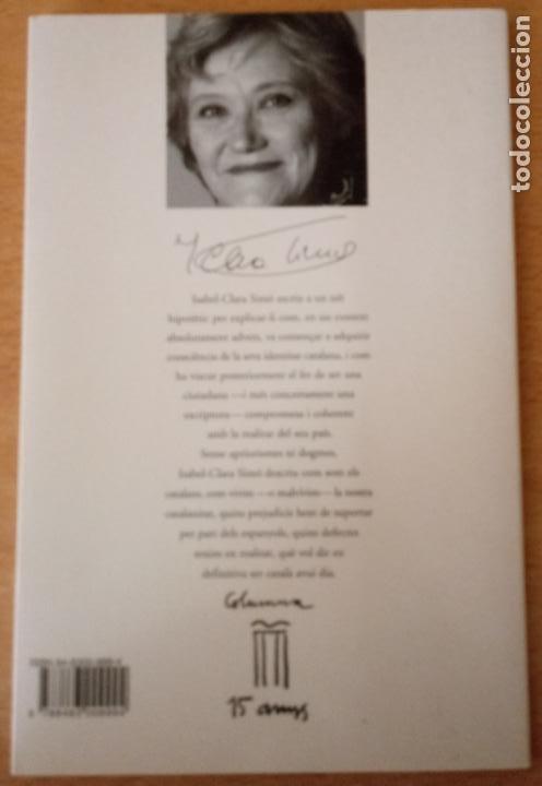 Libros de segunda mano: CARTA AL MEU NET - SOBRE EL NACIONALISME - ISABEL-CLARA SIMÓ - COLUMNA 2000 - CATALÀ - Foto 2 - 236919755