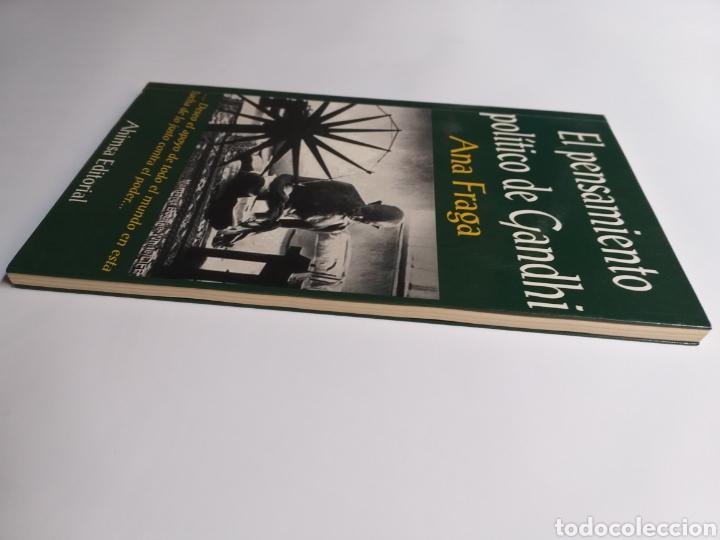 Libros de segunda mano: El pensamiento político de Gandhi. Ana Fraga. Ahimsa editorial 2000 - Foto 4 - 236926810