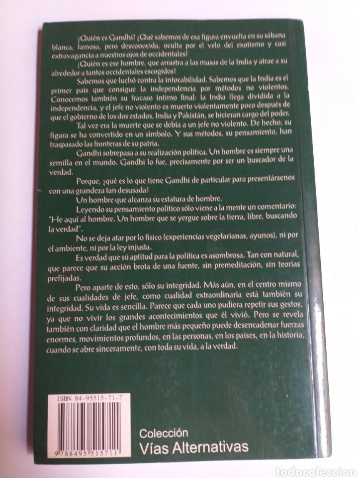 Libros de segunda mano: El pensamiento político de Gandhi. Ana Fraga. Ahimsa editorial 2000 - Foto 5 - 236926810