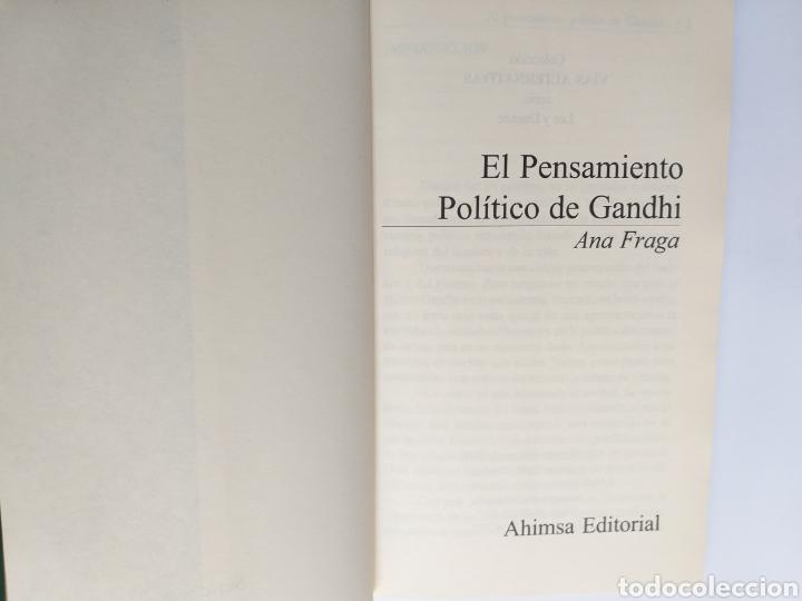 Libros de segunda mano: El pensamiento político de Gandhi. Ana Fraga. Ahimsa editorial 2000 - Foto 6 - 236926810