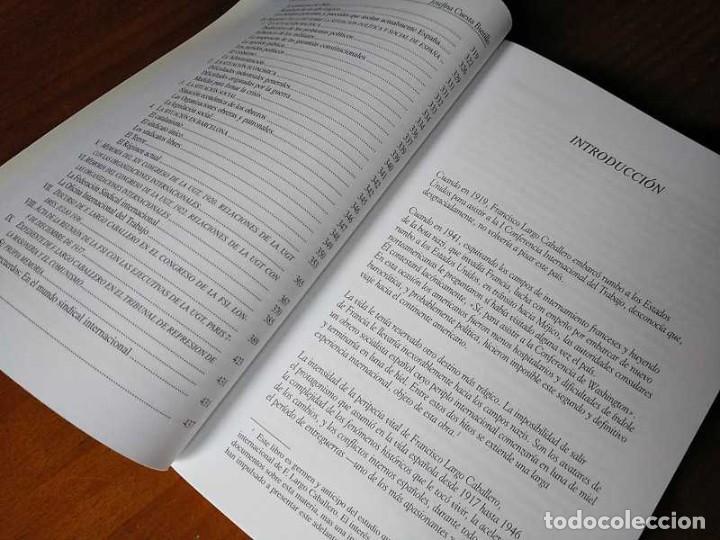Libros de segunda mano: FRANCISCO LARGO CABALLERO: SU COMPROMISO INTERNACIONAL - JOSEFINA CUESTA BUSTILLO - Foto 22 - 237063385