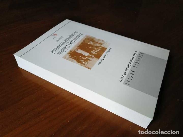 Libros de segunda mano: FRANCISCO LARGO CABALLERO: SU COMPROMISO INTERNACIONAL - JOSEFINA CUESTA BUSTILLO - Foto 29 - 237063385