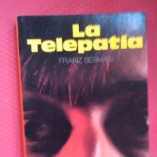 Libros de segunda mano: LA TELEPATÍA. FRANZ BERMAN ED DALMAU SOCÍAS 1995. Lote 237182260
