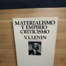 Libros de segunda mano: V.I LENIN-MATERIALISMO Y EMPIRIOCRITICISMO. Lote 237392240